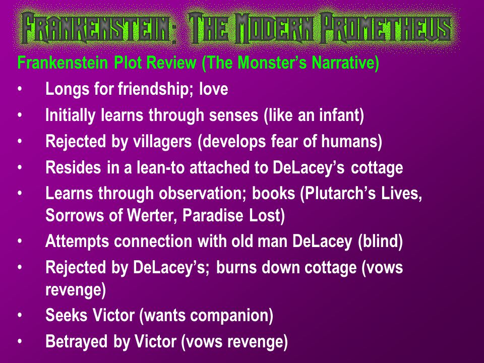 Frankenstein Plot Review (The Monster's Narrative)