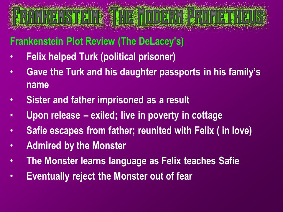 Frankenstein Plot Review (The DeLacey's)