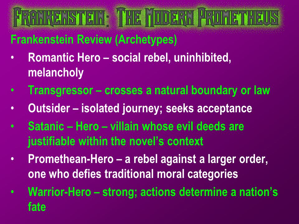 Frankenstein Review (Archetypes)