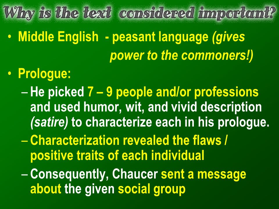 Middle English - peasant language (gives