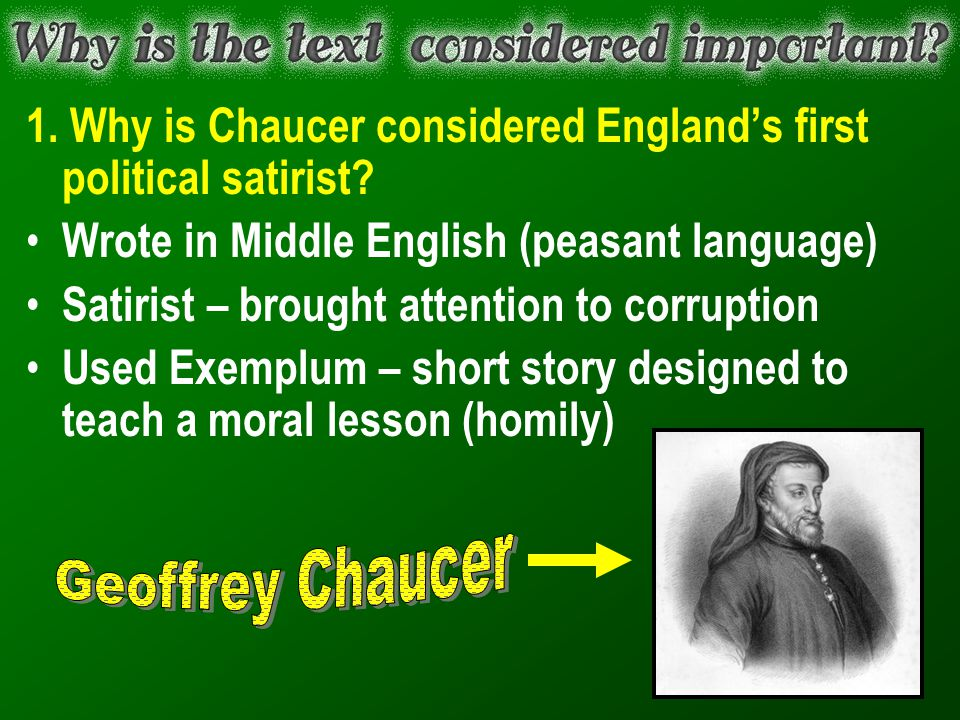 1. Why is Chaucer considered England's first political satirist