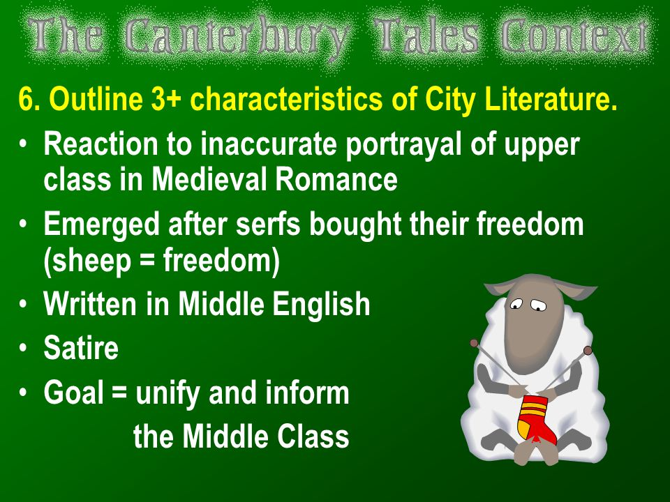 6. Outline 3+ characteristics of City Literature.