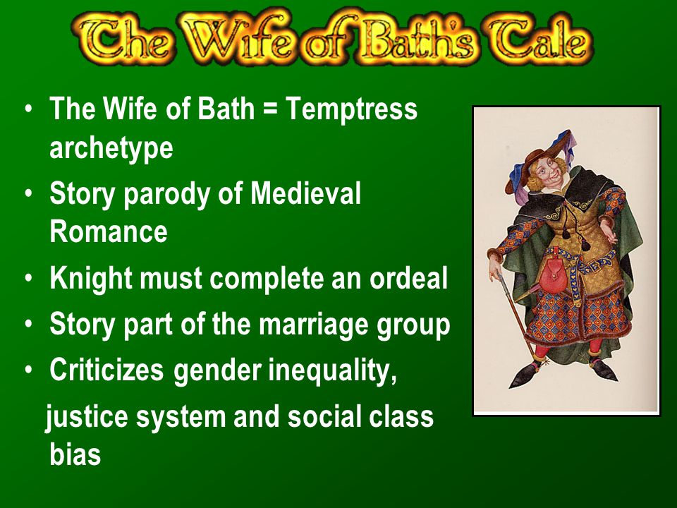 The Wife of Bath = Temptress archetype