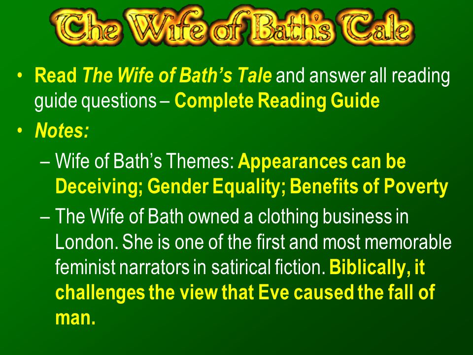 Read The Wife of Bath's Tale and answer all reading guide questions – Complete Reading Guide