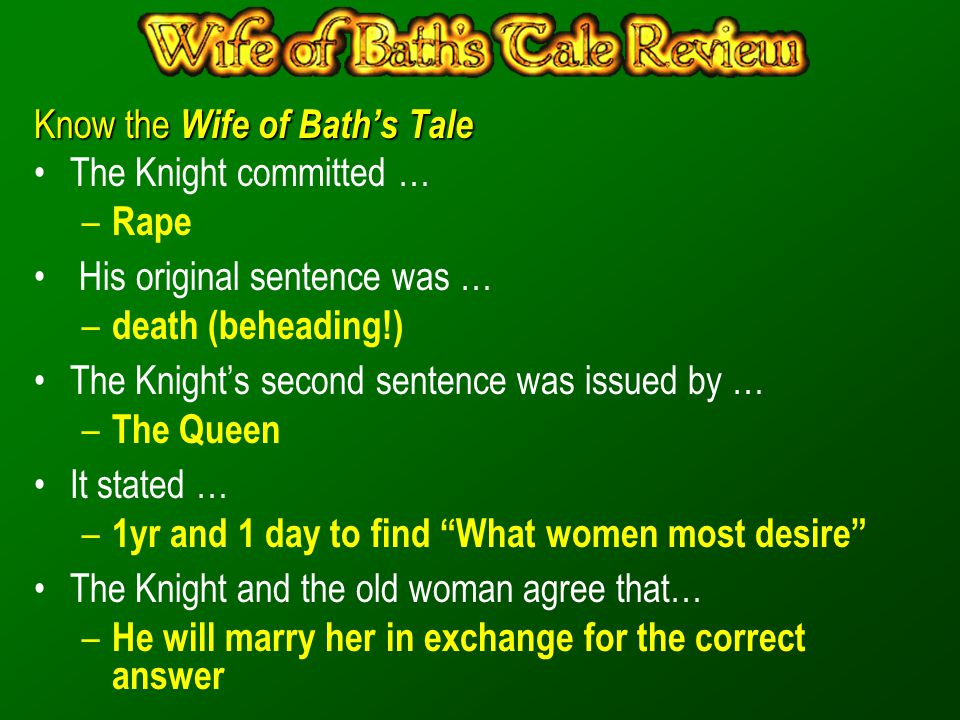 Know the Wife of Bath's Tale