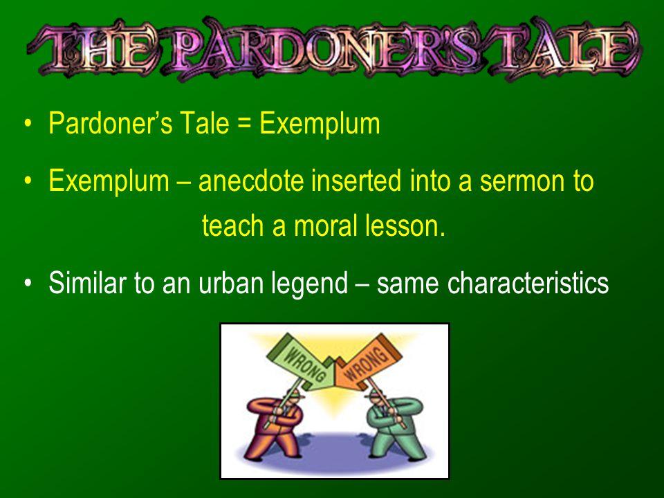 Pardoner's Tale = Exemplum