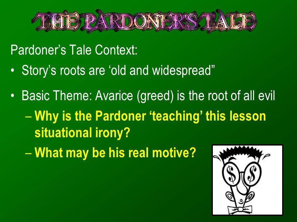 Pardoner's Tale Context: