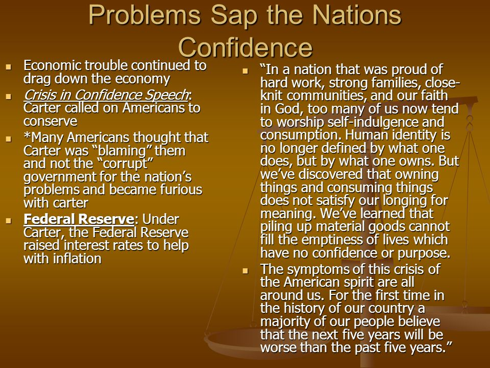 Problems Sap the Nations Confidence