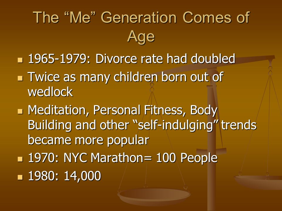The Me Generation Comes of Age