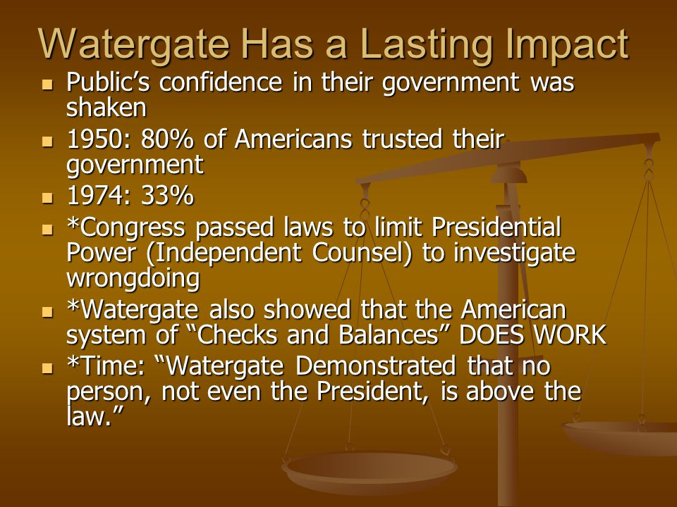 Watergate Has a Lasting Impact