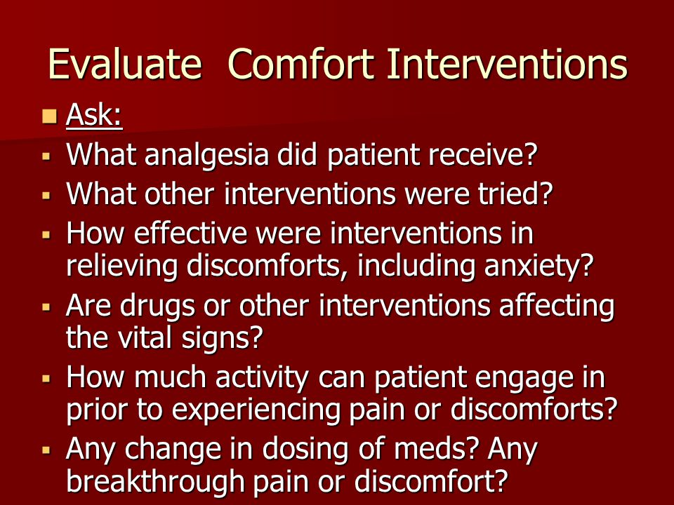 Evaluate Comfort Interventions