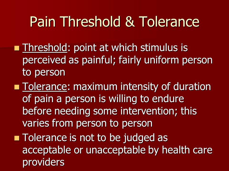 Pain Threshold & Tolerance