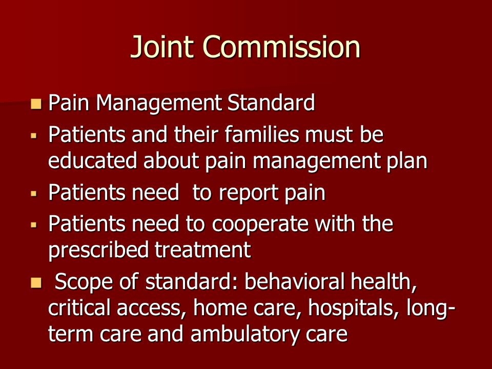 Joint Commission Pain Management Standard