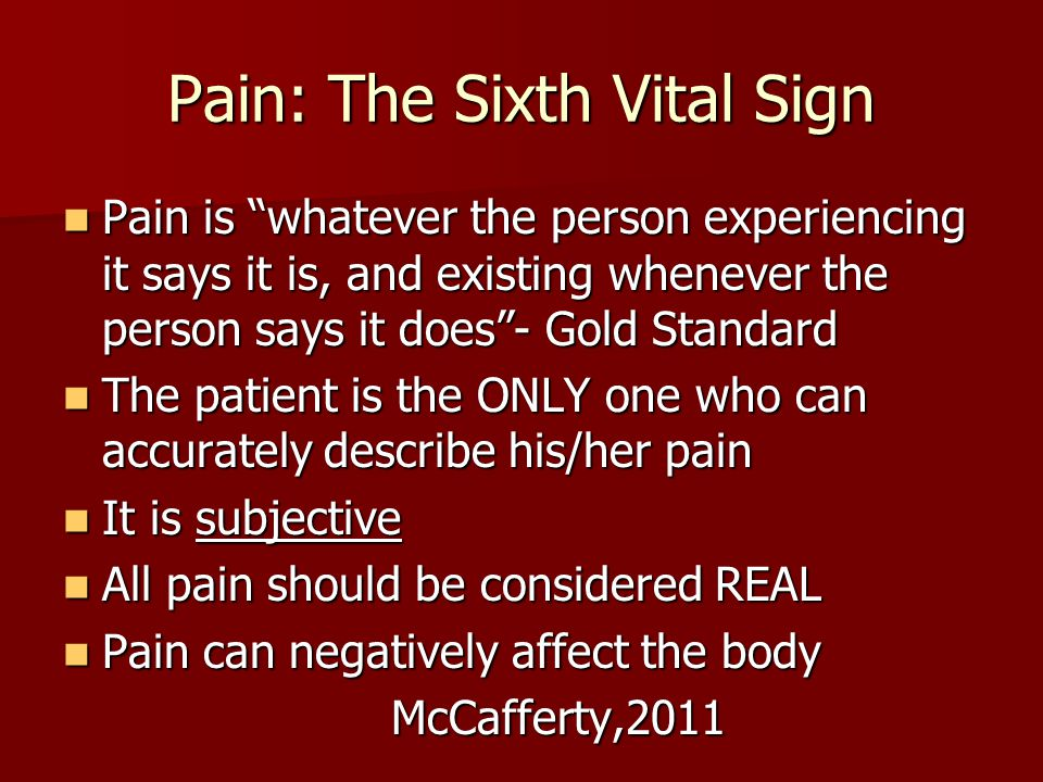 Pain: The Sixth Vital Sign
