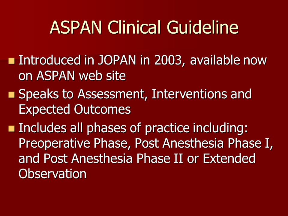 ASPAN Clinical Guideline