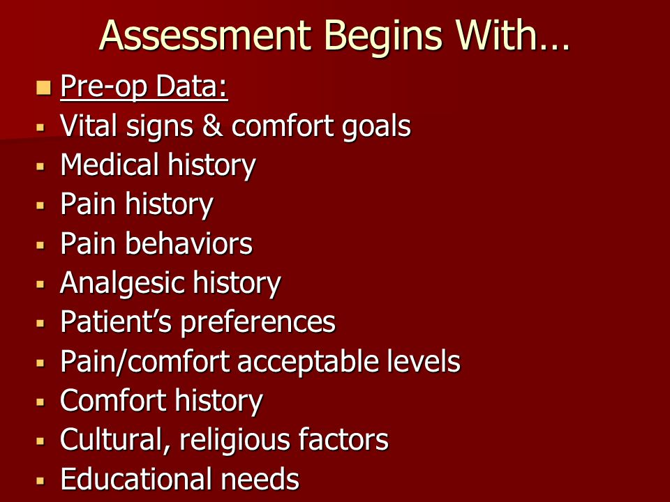 Assessment Begins With…