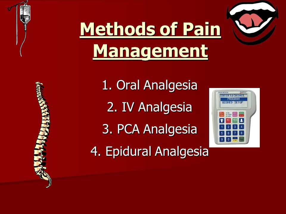 Methods of Pain Management