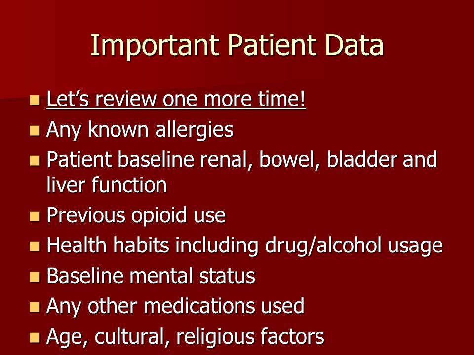 Important Patient Data