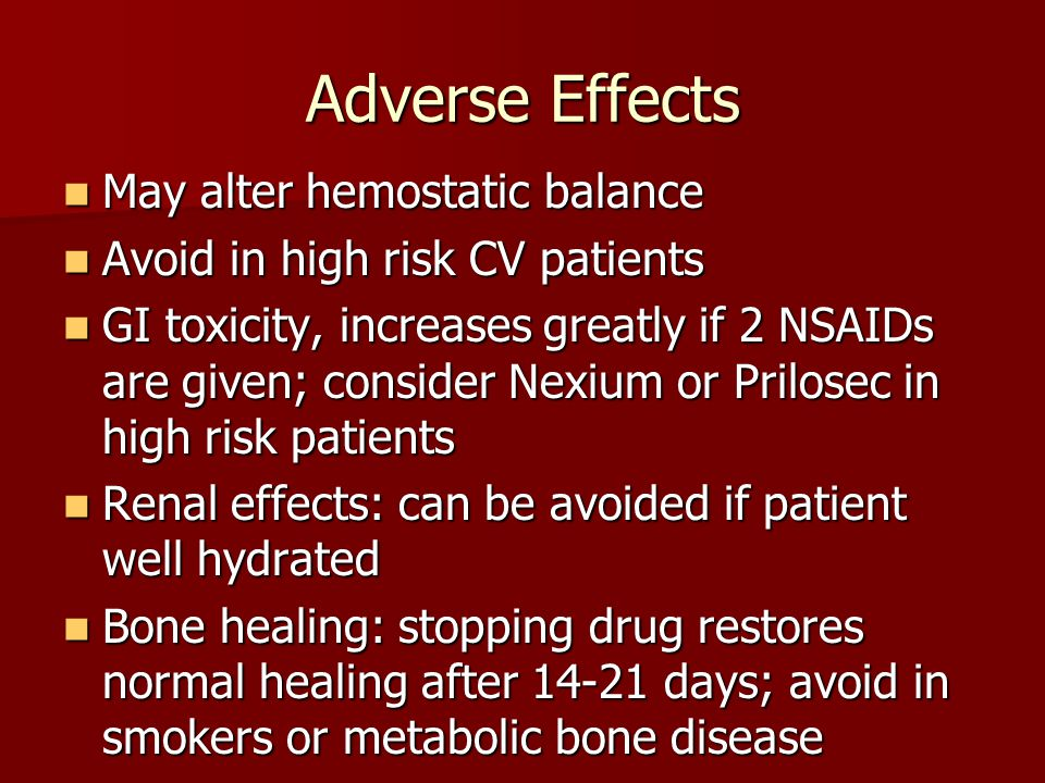 Adverse Effects May alter hemostatic balance