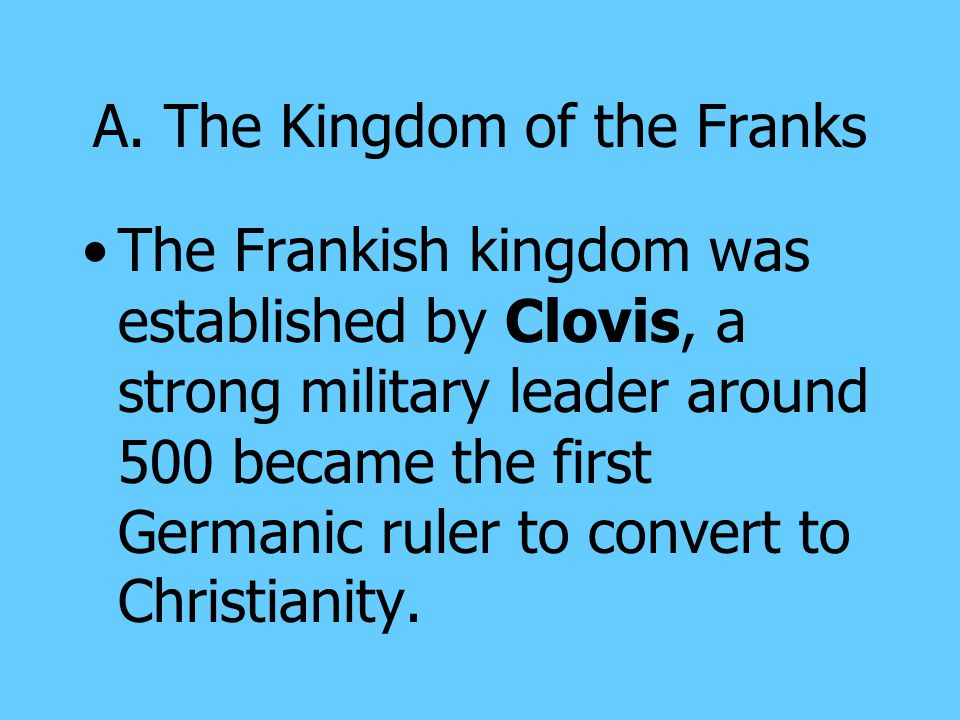 A. The Kingdom of the Franks