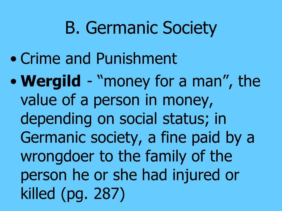 B. Germanic Society Crime and Punishment