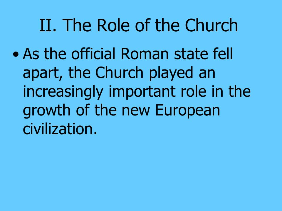 II. The Role of the Church