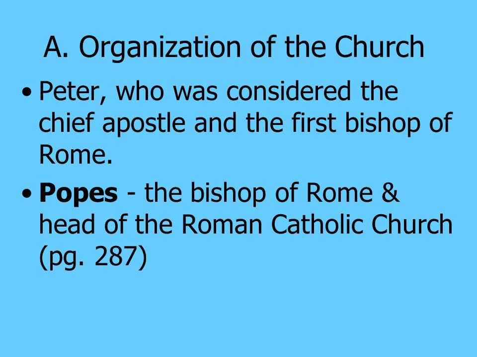A. Organization of the Church