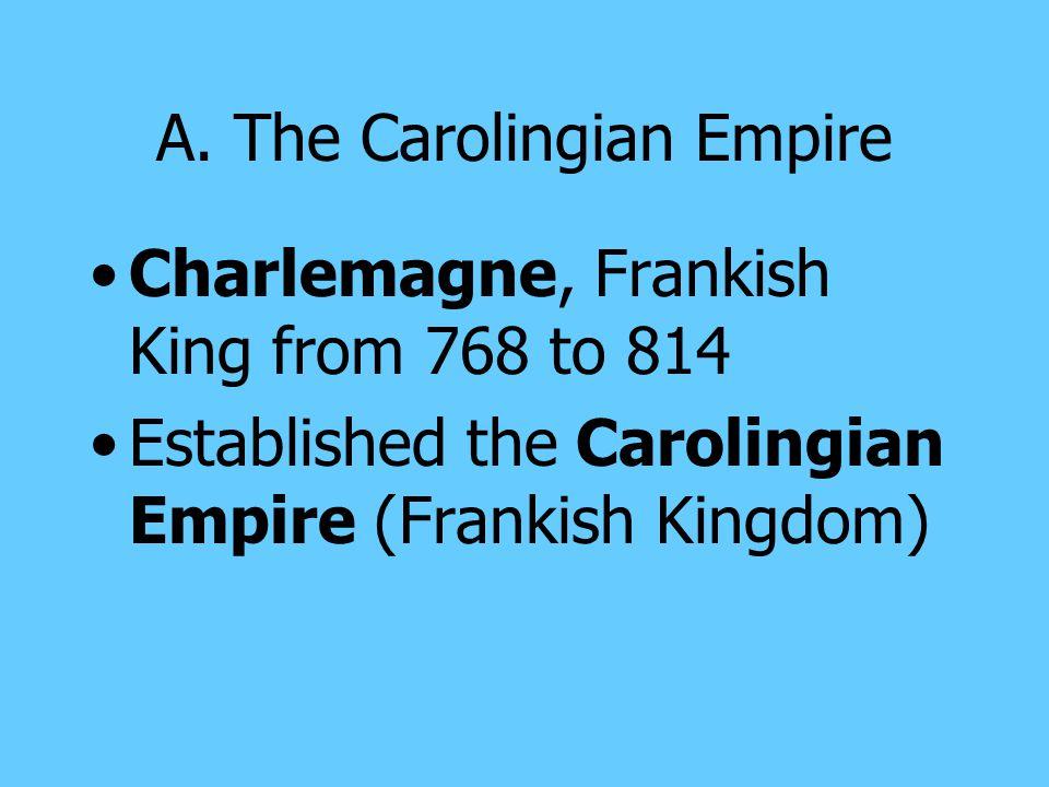 A. The Carolingian Empire