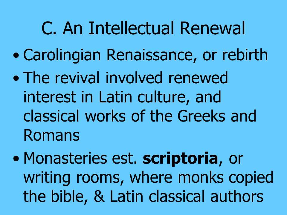 C. An Intellectual Renewal