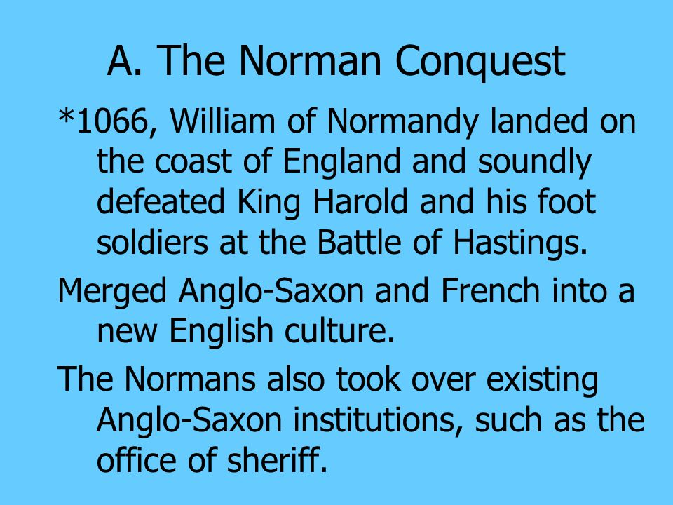 A. The Norman Conquest