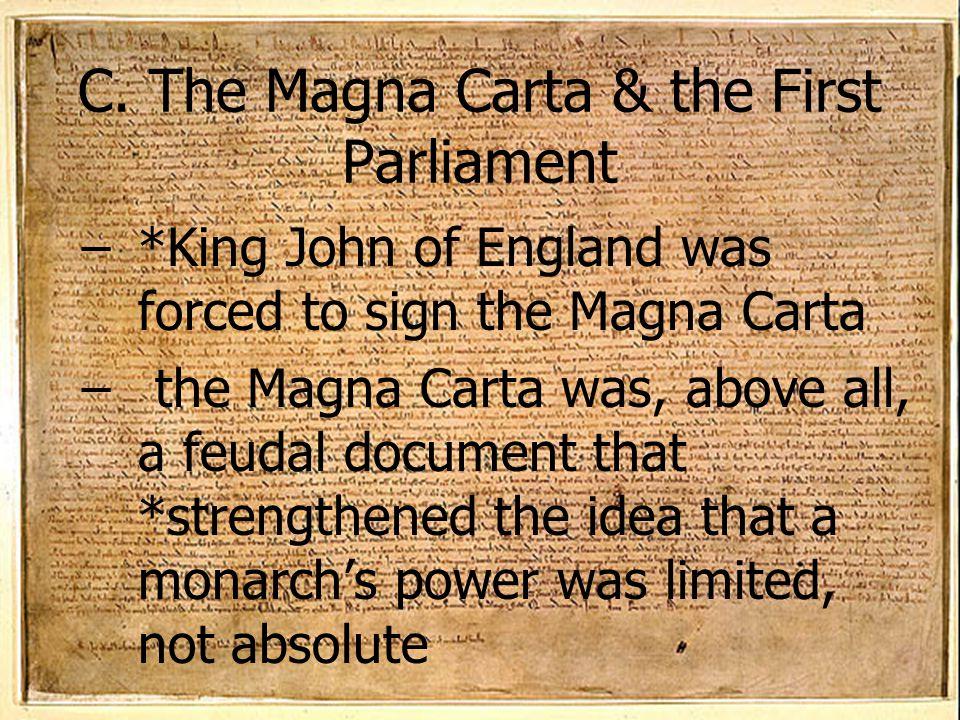 C. The Magna Carta & the First Parliament