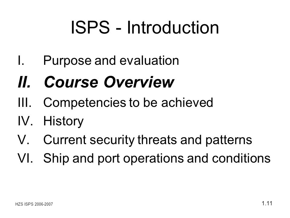 ISPS - Introduction Course Overview Purpose and evaluation