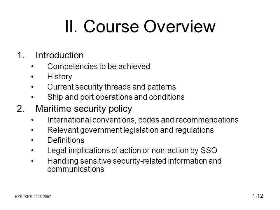 II. Course Overview Introduction Maritime security policy