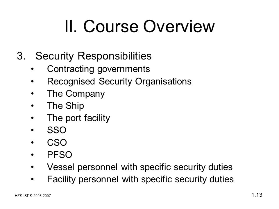 II. Course Overview Security Responsibilities Contracting governments