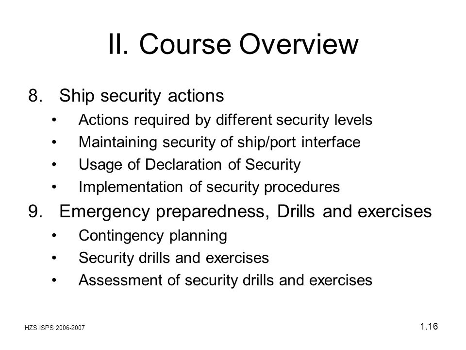 II. Course Overview Ship security actions
