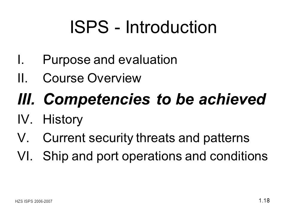 ISPS - Introduction Competencies to be achieved Purpose and evaluation