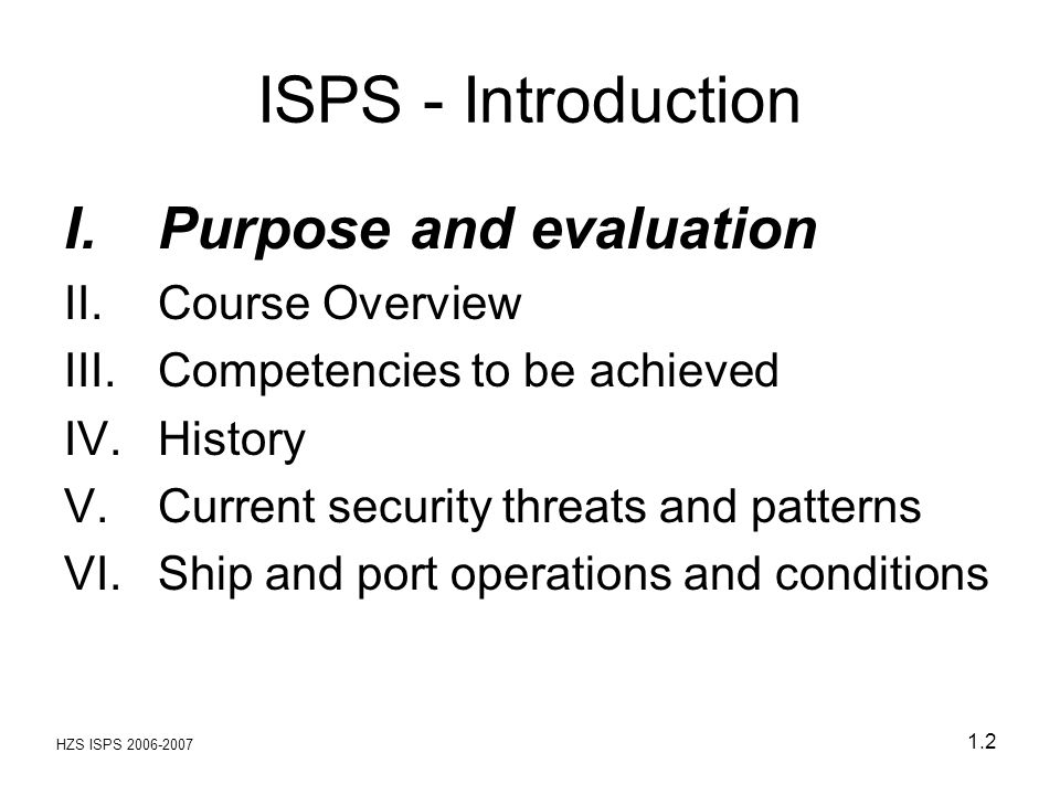 ISPS - Introduction Purpose and evaluation Course Overview