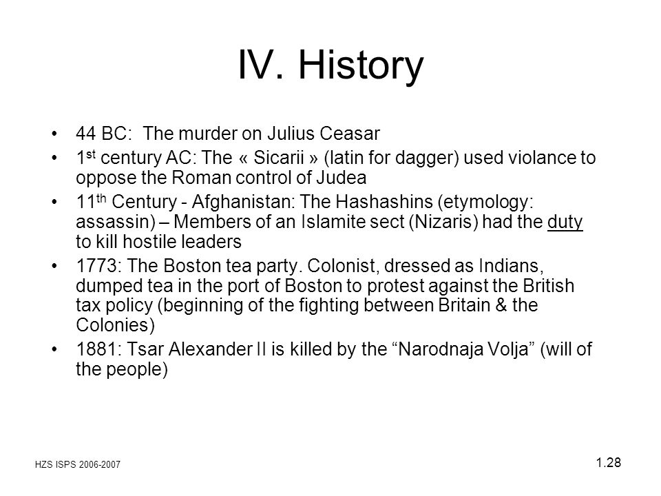 IV. History 44 BC: The murder on Julius Ceasar