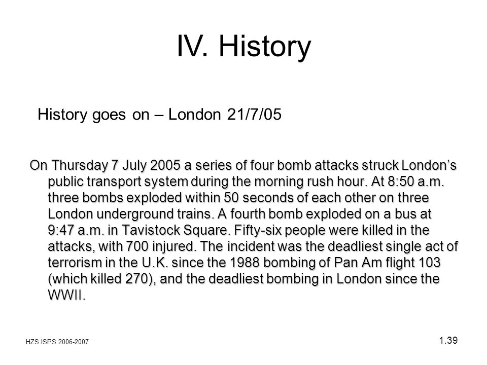 History goes on – London 21/7/05