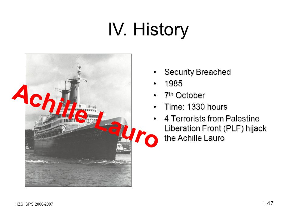 Achille Lauro IV. History Security Breached 1985 7th October