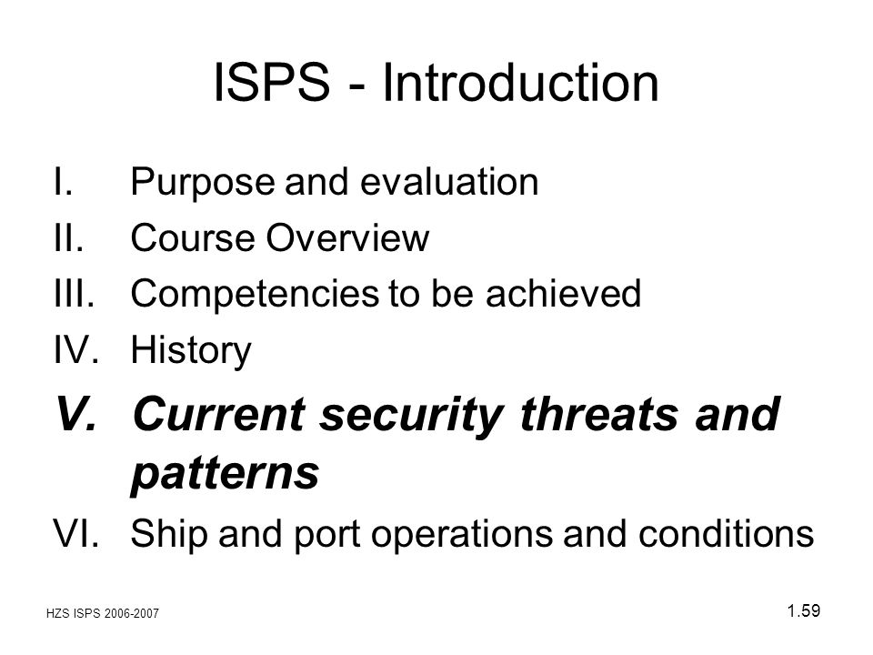ISPS - Introduction Current security threats and patterns