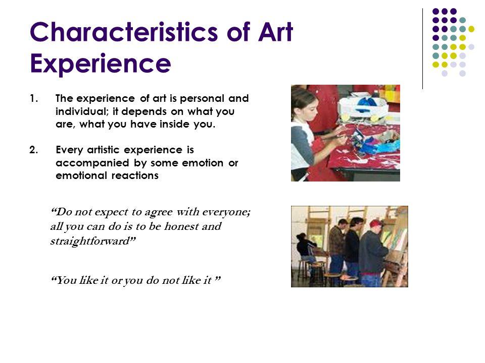 Characteristics of Art Experience