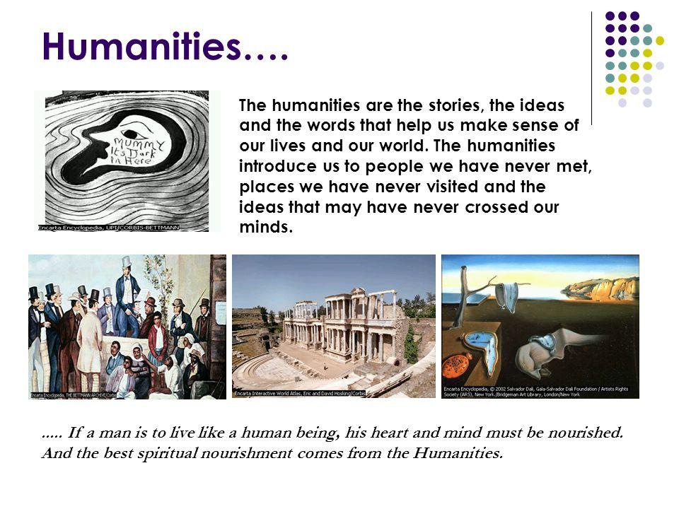 Humanities….