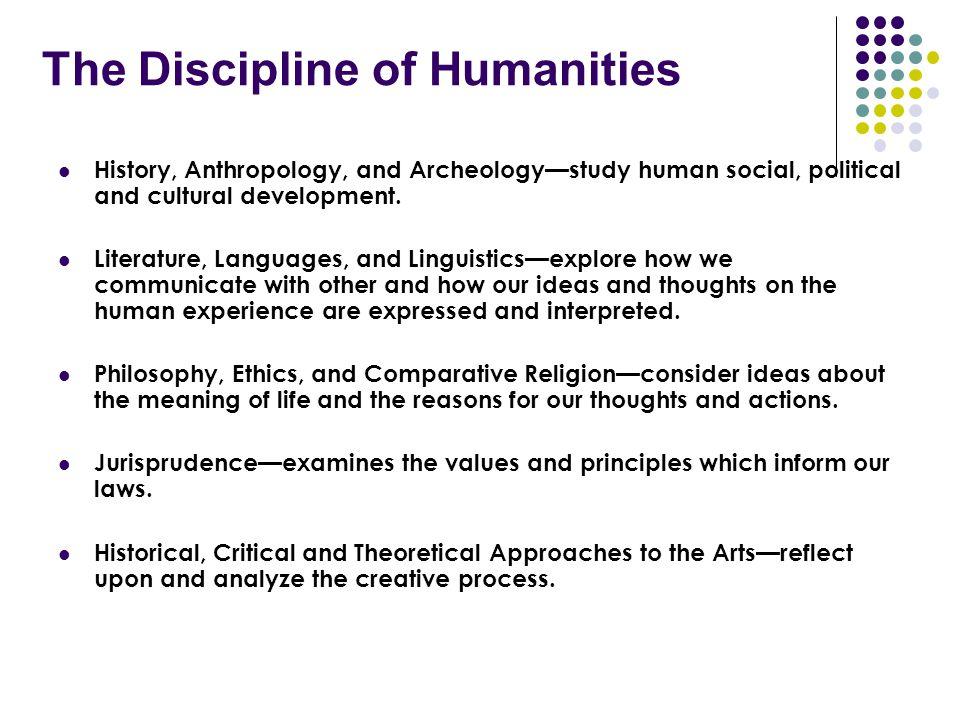 The Discipline of Humanities