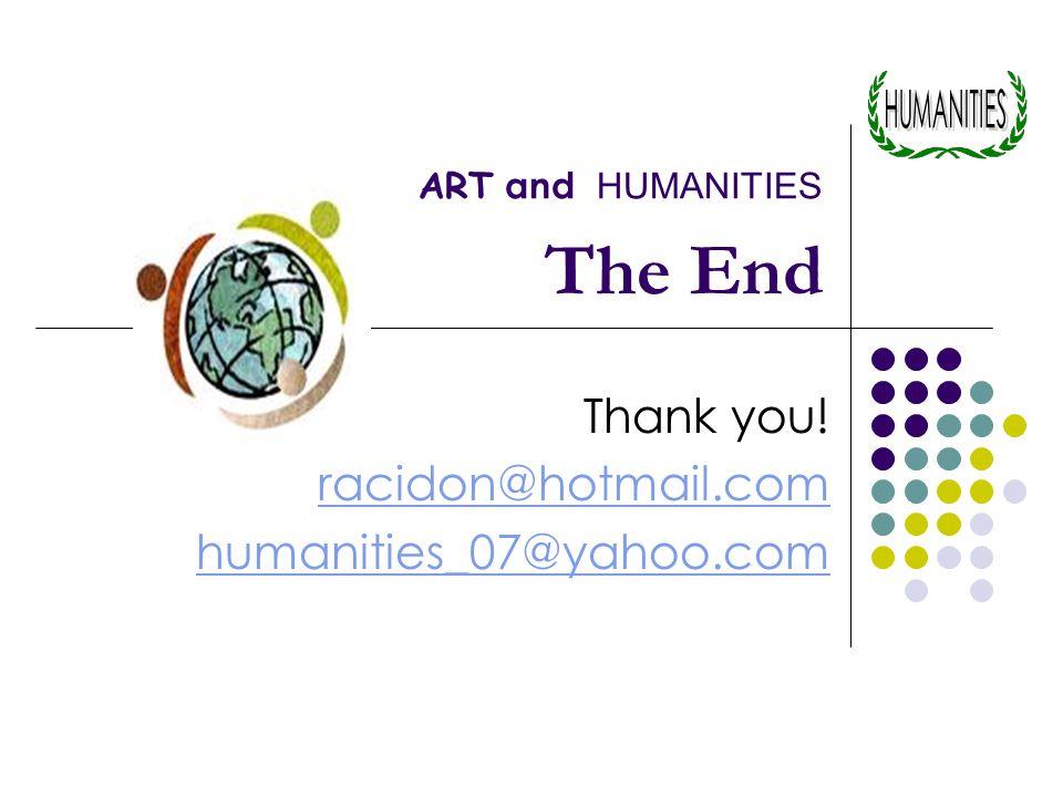 Thank you! racidon@hotmail.com humanities_07@yahoo.com