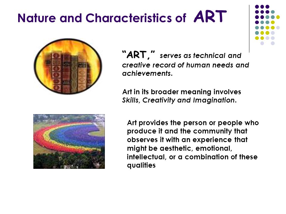 Nature and Characteristics of ART