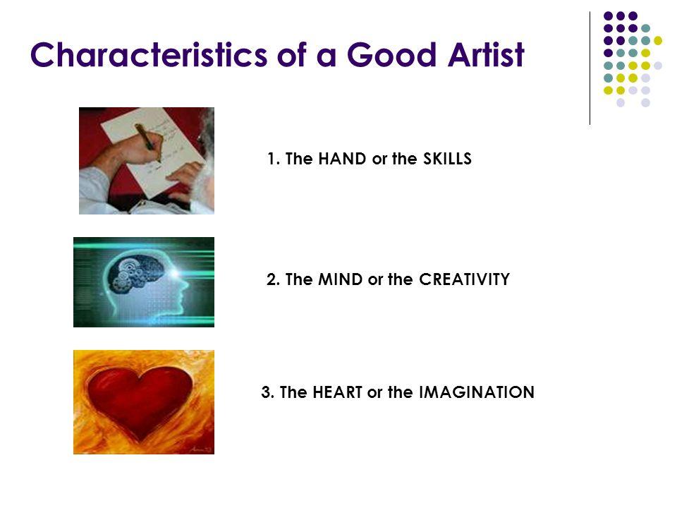 Characteristics of a Good Artist