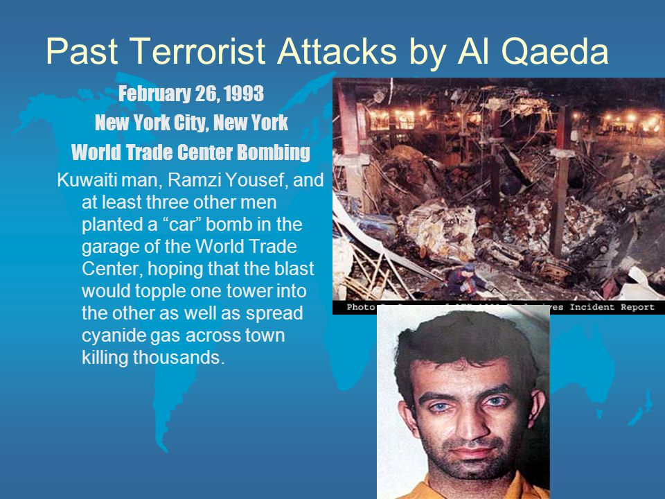 Past Terrorist Attacks by Al Qaeda