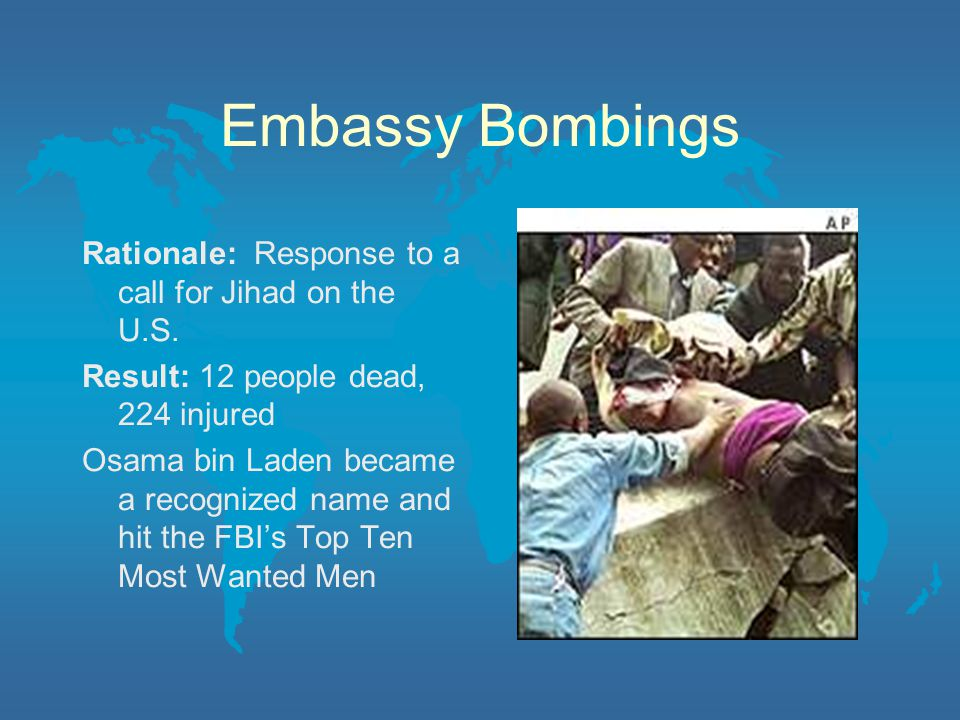 Embassy Bombings Rationale: Response to a call for Jihad on the U.S.