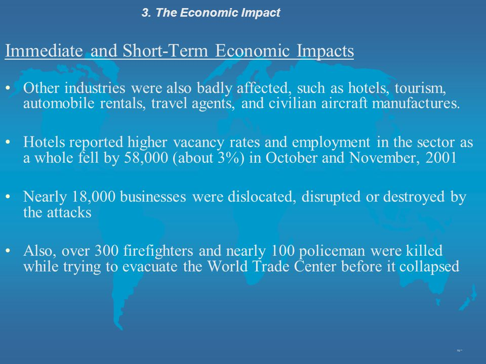 Immediate and Short-Term Economic Impacts